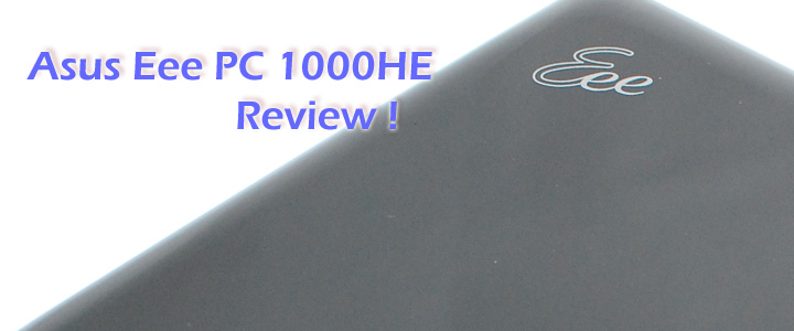 default thumb Review : Asus Eee pc 1000HE