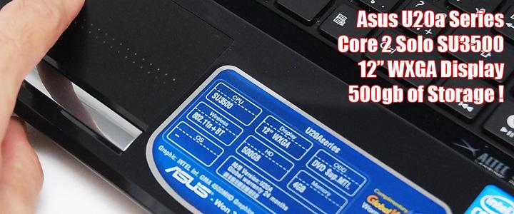 1260200742DSC 6062copy Review : Asus U20a series   อีกหนึ่งความบางเบา ประหยัดไฟ