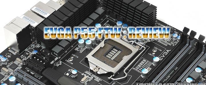 default thumb EVGA P55 FTW : REVIEW