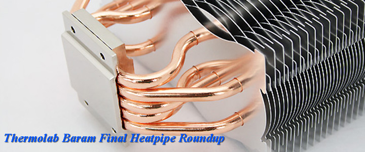 default thumb Thermolab BARAM : Final HEATPIPE ROUNDUP SERIES