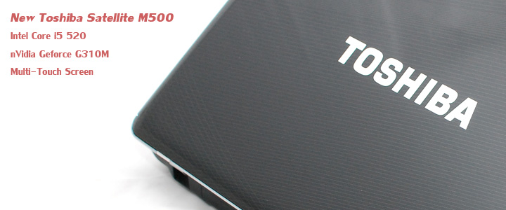 default thumb Review : Toshiba Satellite M500 Core i5 & Touch-screen notebook