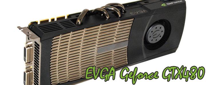 EVGA Geforce GTX480 Review