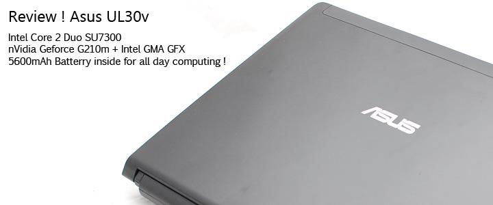default thumb Review : Asus UL30v (Intel Core 2 Duo SU7300)