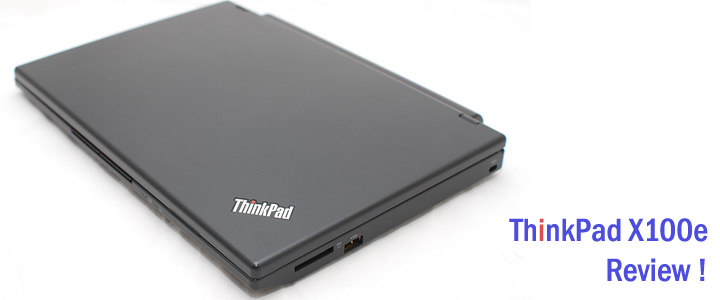 Review : Lenovo Thinkpad X100e