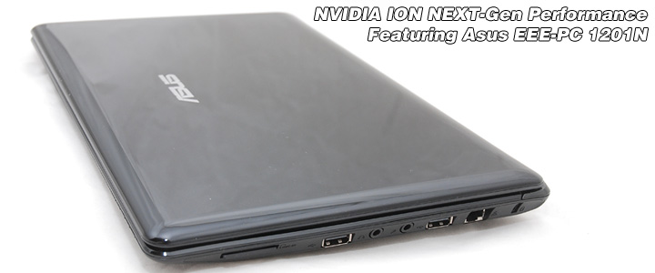 Review : Asus Eee-PC 1201N - NVIDIA ION Next-gen performance
