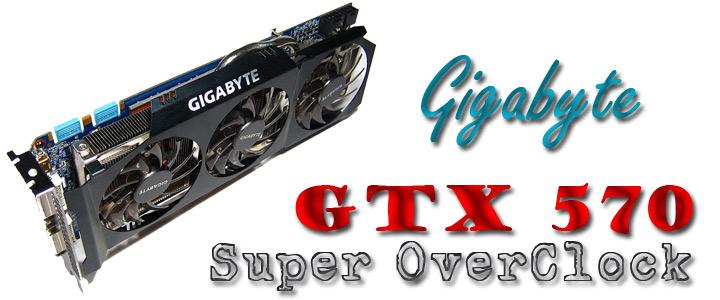 Gigabyte GTX570 Super O/C 1280MB GDDR5 : Review
