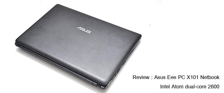 Review : Asus Eee PC X101 netbook