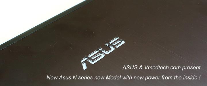 Preview : New Asus N56VM !! พร้อมขุมพลังใหม่