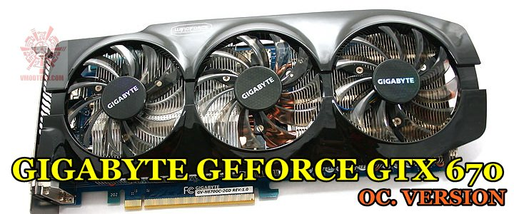 GIGABYTE Geforce GTX 670 OC.Version Review