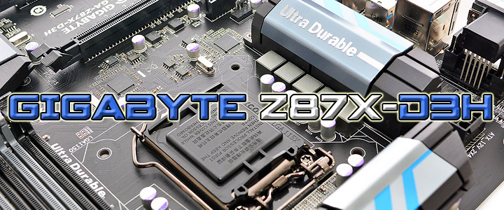 GIGABYTE GA-Z87X-D3H Motherboard Review
