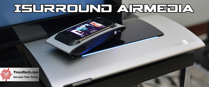 iSURROUND AirMedia Review