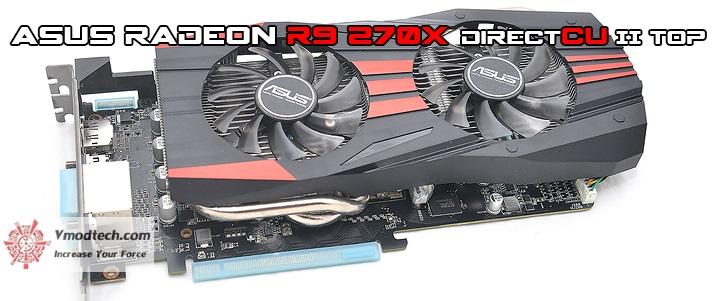 ASUS RADEON R9 270X DirectCU II TOP Review ,ASUS RADEON R9