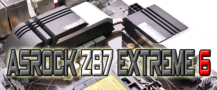 ASROCK Z87 EXTREME 6 Motherboard Review
