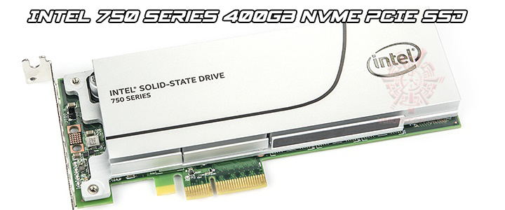 Intel 750 Series NVMe 400GB PCIe SSD Review