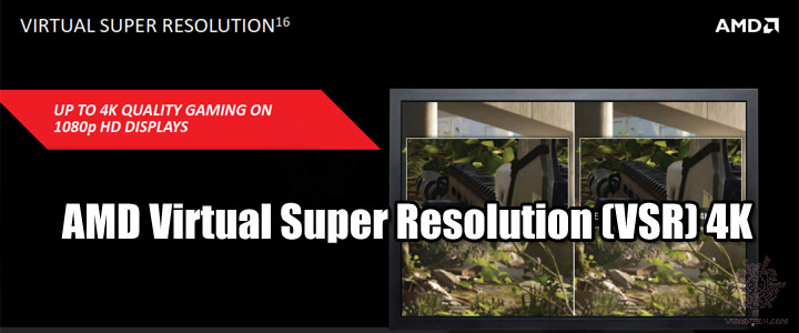 AMD Virtual Super Resolution (VSR) 4K