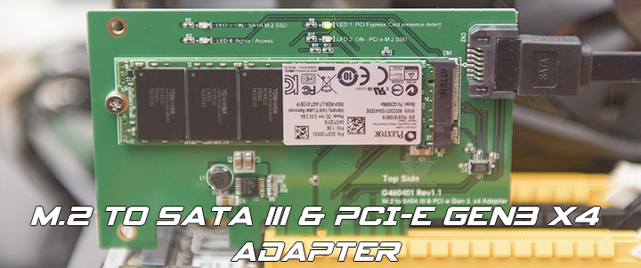 M.2 to SATA III & PCI-e gen3 x4 Adapter Review