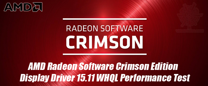 AMD Radeon Software Crimson Edition Display Driver 15.11 WHQL Performance Test