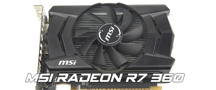 MSI RADEON R7 360 2GB GDDR5 Review