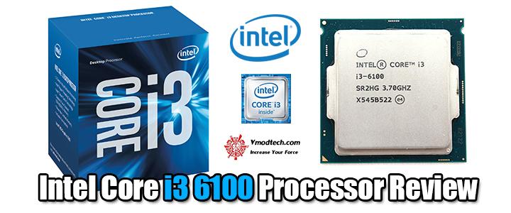 default thumb Intel Core i3 6100 Processor Review