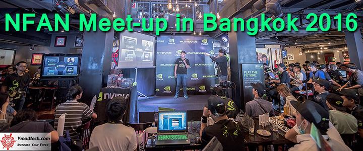 ภาพบรรยากาศงาน NFAN Meet-up in Bangkok 2016