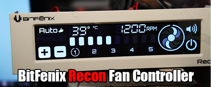 default thumb BitFenix Recon Fan Controller Review