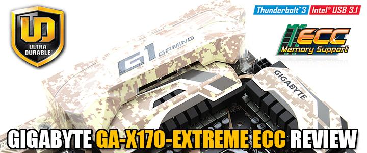 GIGABYTE GA-X170-EXTREME ECC REVIEW