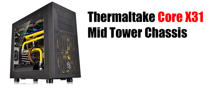 default thumb Thermaltake Core X31 Mid Tower Chassis