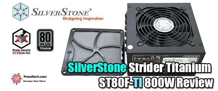 default thumb SilverStone Strider Titanium ST80F-TI 800W Review