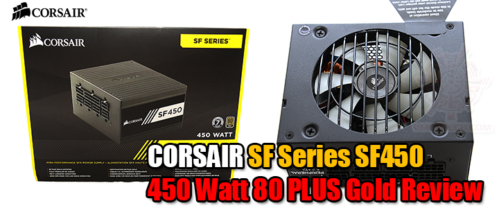CORSAIR SF Series SF450 450 Watt 80 PLUS Gold Review