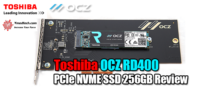 Toshiba OCZ RD400 PCIe NVME SSD 256GB Review