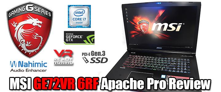 MSI GE72VR 6RF Apache Pro Review : ทรงพลังจัดเต็มด้วยกราฟฟิกการ์ด NVIDIA GeForce GTX 1060