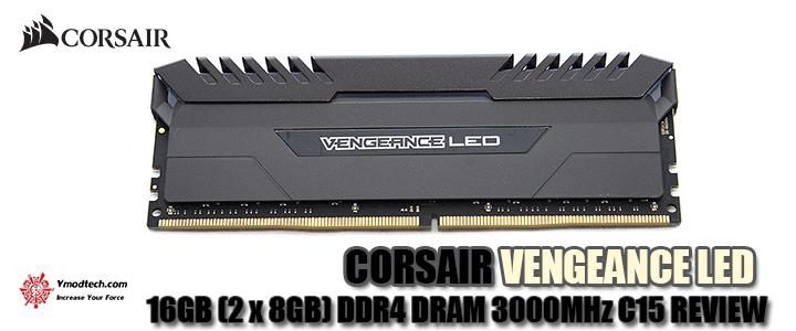 default thumb CORSAIR VENGEANCE LED 16GB (2 x 8GB) DDR4 DRAM 3000MHz C15 REVIEW