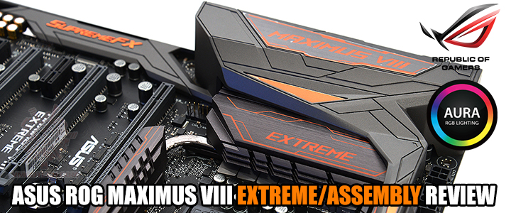 default thumb ASUS ROG MAXIMUS VIII EXTREME/ASSEMBLY REVIEW