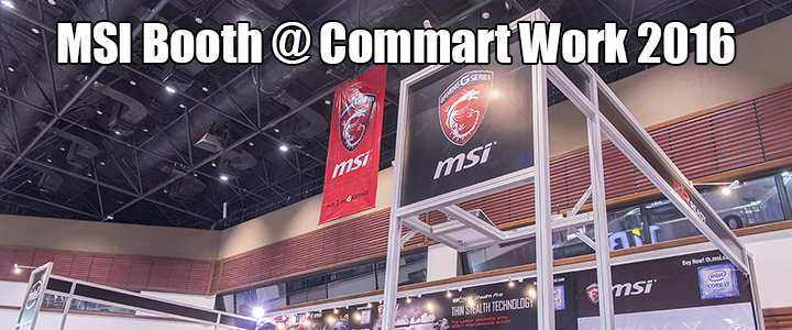 MSI Booth @ Commart Work 2016