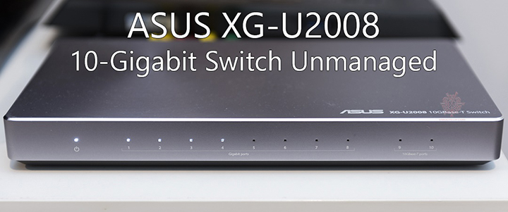 default thumb ASUS XG-U2008 10-Gigabit Switch Unmanaged Preview