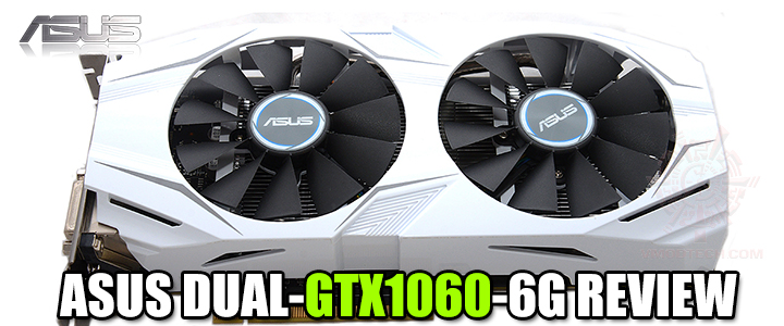 ASUS DUAL-GTX1060-6G REVIEW