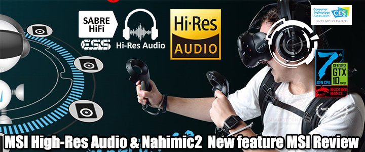 MSI High-Res Audio & Nahimic2 New feature MSI Review