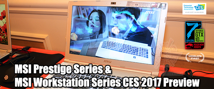 default thumb MSI Prestige Series & MSI Workstation Series CES 2017 Preview