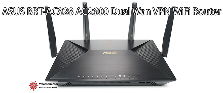 ASUS BRT-AC828 AC2600 Dual Wan VPN WiFi Router Review