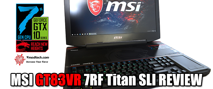MSI GT83VR 7RF Titan SLI REVIEW