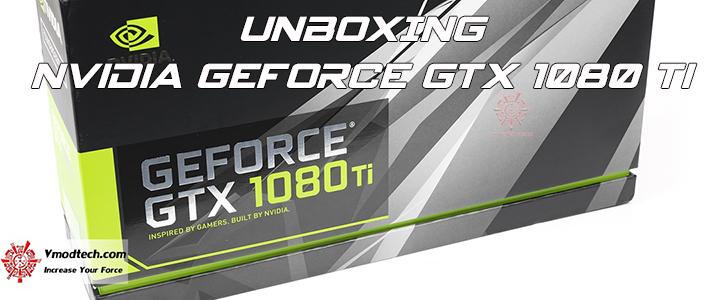 default thumb UNBOXING Brand New NVIDIA GeForce GTX 1080 Ti