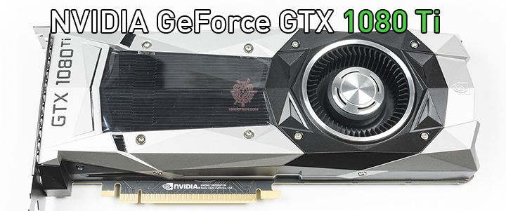 NVIDIA GeForce GTX 1080 Ti 11GB GDDR5X Review