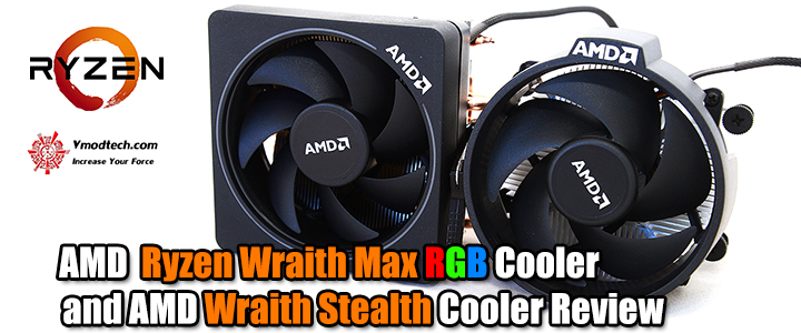 AMD Ryzen Wraith Max RGB Cooler and AMD Wraith Stealth Cooler Review