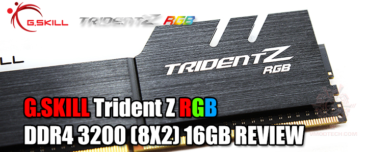 default thumb G.SKILL Trident Z RGB DDR4 3200 (8X2) 16GB REVIEW