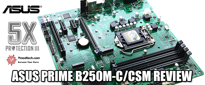 ASUS PRIME B250M-C/CSM REVIEW