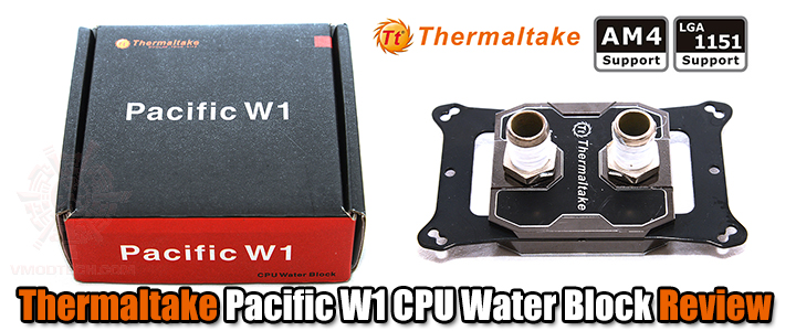 Thermaltake Pacific W1 CPU Water Block Review