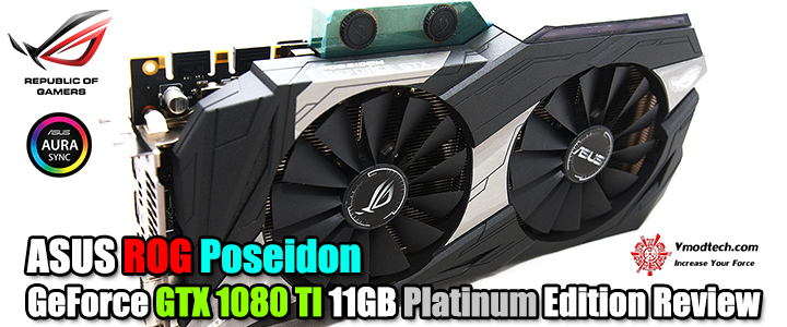 หน้าที่ 1 - ASUS ROG Poseidon GeForce GTX 1080 TI 11GB