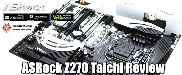 ASRock Z270 Taichi Review