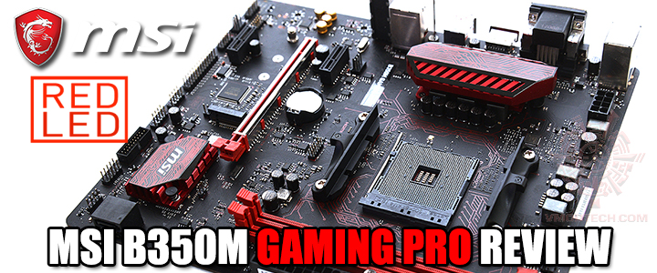 MSI B350M GAMING PRO REVIEW