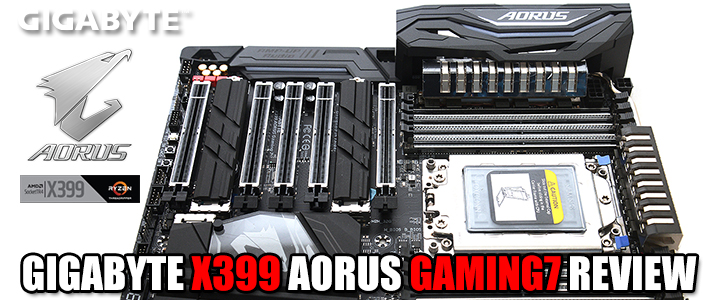 GIGABYTE X399 AORUS GAMING 7 REVIEW
